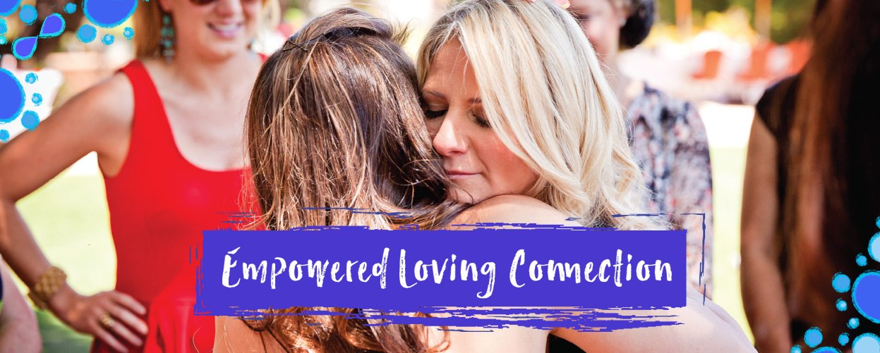 Empowered Loving Connection